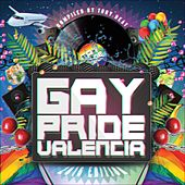 Gay Pride Valencia (Compiled By Tony Beat) - EP by Various Artists