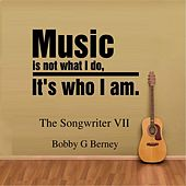 The Songwriter VII by Bobby G. Berney