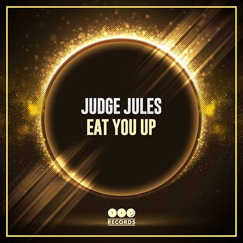 Play & Download Eat You Up by Judge Jules | Napster