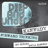 Play & Download Forward Thinking - Single by Kennedy | Napster
