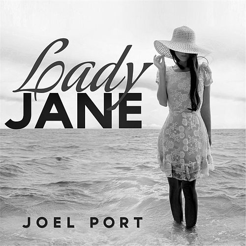 Play & Download Lady Jane by Joel Port | Napster