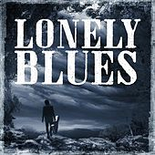 Play & Download Lonely Blues by Various Artists | Napster