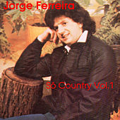 So Country, Vol. 1 by Jorge Ferreira