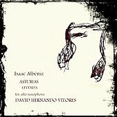 Isaac Albéniz: Asturias (Leyenda) for alto saxophone by David Hernando Vitores