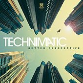 Play & Download Better Perspective by Technimatic | Napster