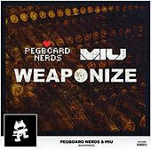 Play & Download Weaponize by Pegboard Nerds | Napster