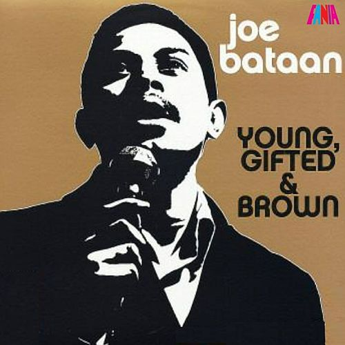 Play & Download Young, Gifted & Brown by Joe Bataan | Napster