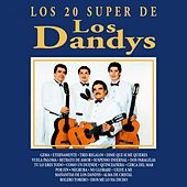Play & Download Los 20 Super de los Dandys by Los Dandys | Napster