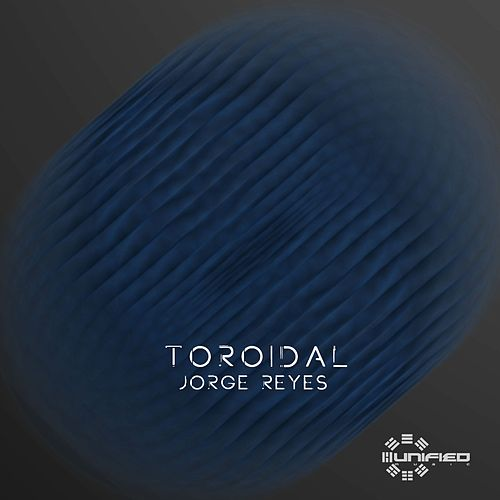 Play & Download Toroidal by Jorge Reyes | Napster