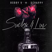 Play & Download Sucka 4 Luv by Bobby V. | Napster