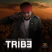 Play & Download The Tribe by Peter Ram | Napster