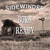 Play & Download Born Ready by Sidewinder | Napster