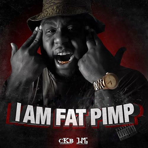 Play & Download I Am Fat Pimp by Fat Pimp | Napster