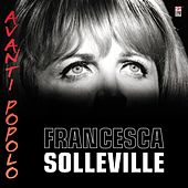 Play & Download Avanti Popolo by Francesca Solleville | Napster