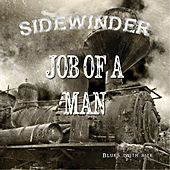 Play & Download Job of a Man by Sidewinder | Napster