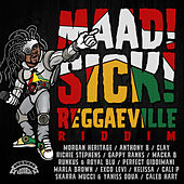 Maad Sick Reggaeville Riddim (Oneness Records Presents) by Various Artists