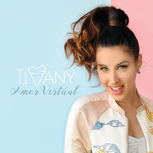 Amor Virtual - EP by Tiffany