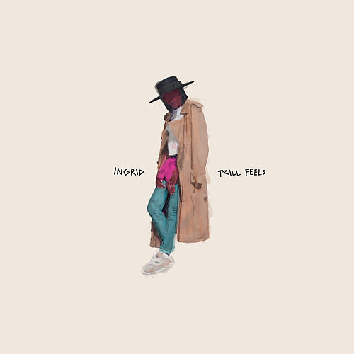 Play & Download Trill Feels - EP by In-Grid | Napster