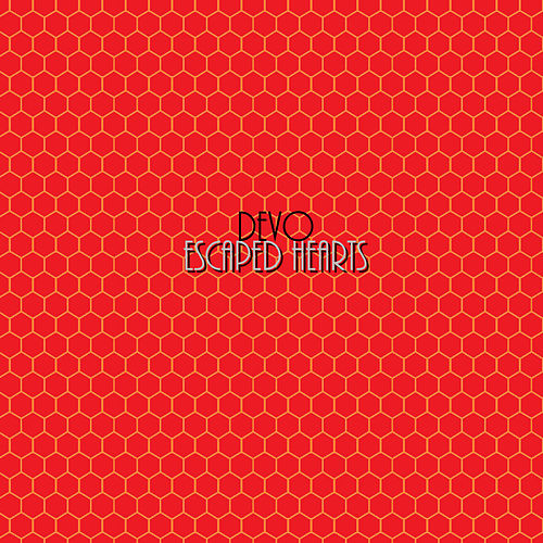 Escaped Hearts by DEVO