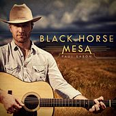 Play & Download Black Horse Mesa by Paul Eason | Napster