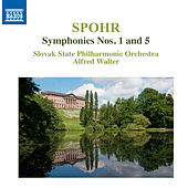 Play & Download Spohr: Symphonies Nos. 1 & 5 by Slovak Philharmonic Orchestra | Napster