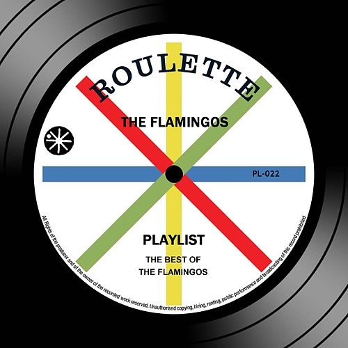 Playlist: The Best Of The Flamingos von The Flamingos