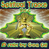 Goa Gil / Spiritual Trance, Vol. 2 by Various Artists