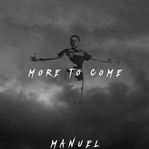 Play & Download More to Come - EP by Manuel | Napster