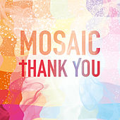 Play & Download Thank You by Mosaic | Napster