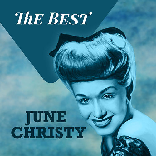 Play & Download The Best by June Christy | Napster