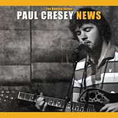 News by Paul Cresey