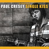 Play & Download Single Kiss by Paul Cresey | Napster