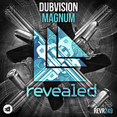 Magnum by DubVision