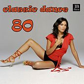 Play & Download Classic Dance 80 by Disco Fever | Napster