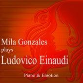 Mila Gonzales Plays Ludovico Einaudi by Mila Gonzales