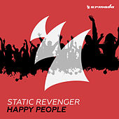Play & Download Happy People by Static Revenger | Napster