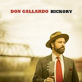 Play & Download Hickory by Don Gallardo | Napster