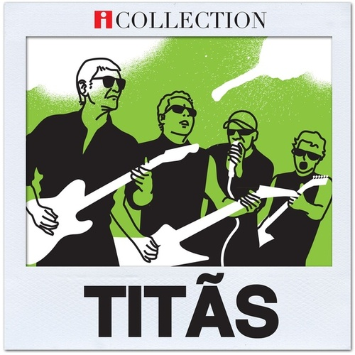 Titãs - iCollection de Titãs