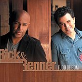 Play & Download Tudo de Bom Rick & Renner by Rick & Renner | Napster