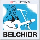 Play & Download Belchior - iCollection by Belchior | Napster