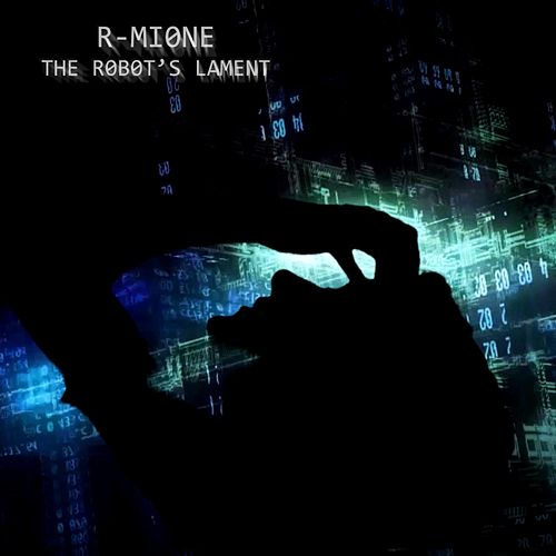 The Robot's Lament by R-Mione