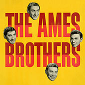 The Ames Brothers by The Ames Brothers