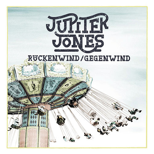 Rückenwind / Gegenwind von Jupiter Jones