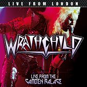 Play & Download Live from London (Live) by Wrathchild | Napster