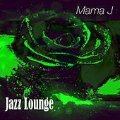 Jazz Lounge by M-A-M-A J