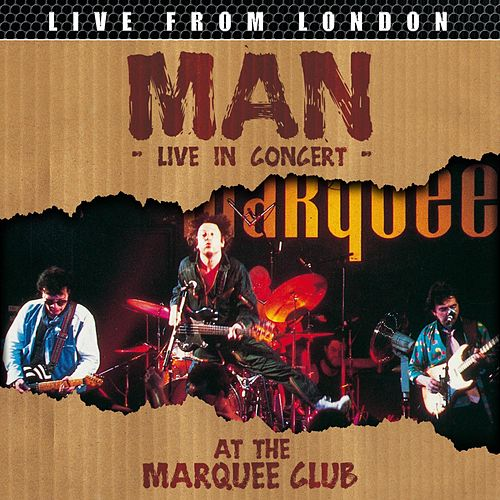 Play & Download Live From London (Live) by Man | Napster
