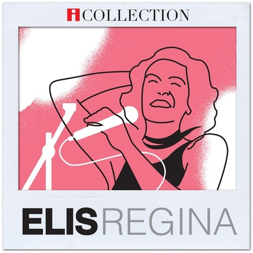 iCollection - Elis Regina by Elis Regina