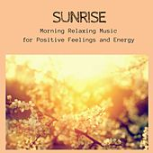 Play & Download Sunrise - Morning Relaxing Music for Positive Feelings and Energy by Morning Meditation Music Academy | Napster