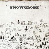 Play & Download Snowglobe by Snowglobe | Napster