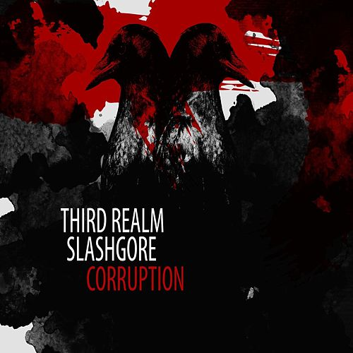 Play & Download Corruption (feat. Slashgore) by Third Realm | Napster